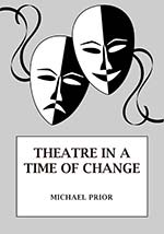 Theatre in a Time of Change